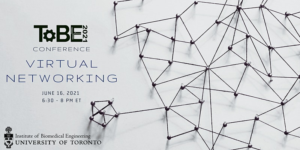 ToBE Virtual Networking: June 16, 6:30-8 pm EST, 2021 @ Online